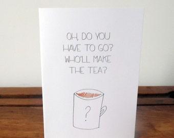 Leaving 'tea conundrum' card