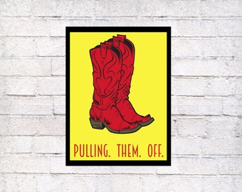 How I Met Your Mother printed red cowboy boot art print, quote poster, HIMYM wall art