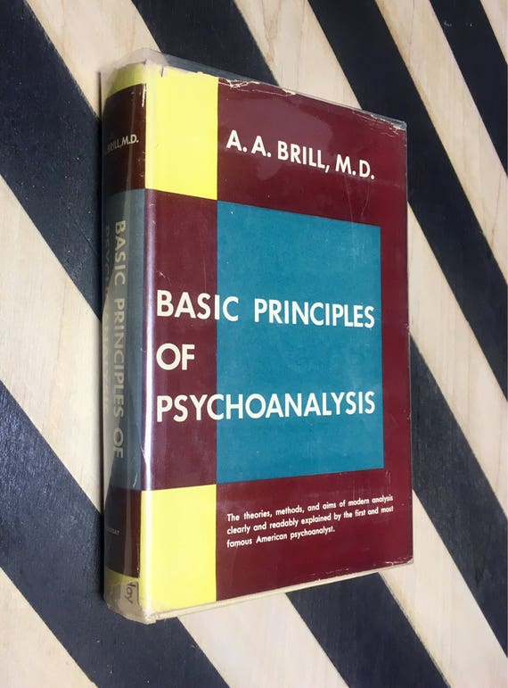Basic Principles of Psychoanalysis by A. A. Brill, M. D. With an Introduction by Philip R. Lehrman, M. D. (Hardcover, 1949) vintage book
