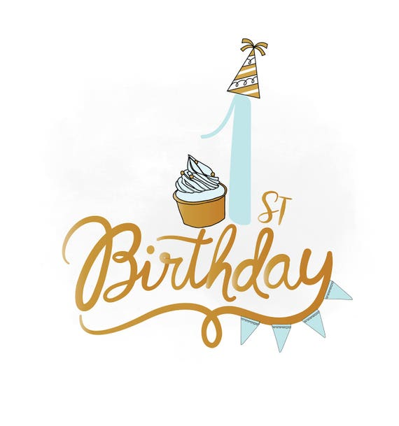 1st Birthday SVG Clipart Baby Boy Birthday Quote Birthday