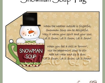 Snowman Soup Tag  - CU Digital Printable - Good Craft Show Seller - Immediate Download