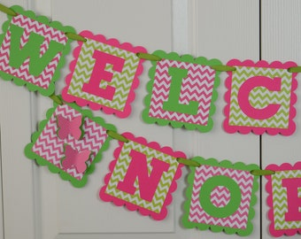 Chevron Welcome Baby Banner, Baby sign, Baby shower sign, Hot Pink and Lime Green Banner, Chevron Theme, Butterfly Theme