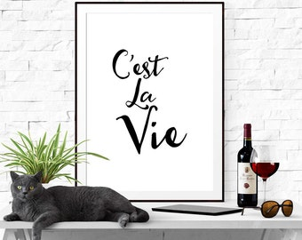 "Printable Inspirational Art ""C'est la Vie"" Typography Home Decor wisdom French text Poster Wall Art"