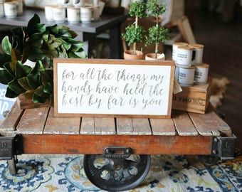 1'X2' For All The Things My Hands Have Held Framed Wood Sign HORIZONTAL