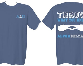 Alpha Delta Pi Throw What You Know Comfort Colors Short Sleeve and Long Sleeve Tshirt - ADPi