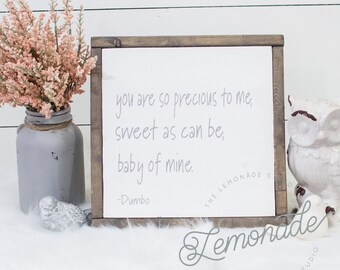 You Are So Precious Sign - Disney Sign - Dumbo Quote - Dumbo Sign - Nursery Sign - Wooden Sign