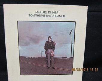 Michael Dinner Tom Thumb The Dreamer - Fantasy Records 1976