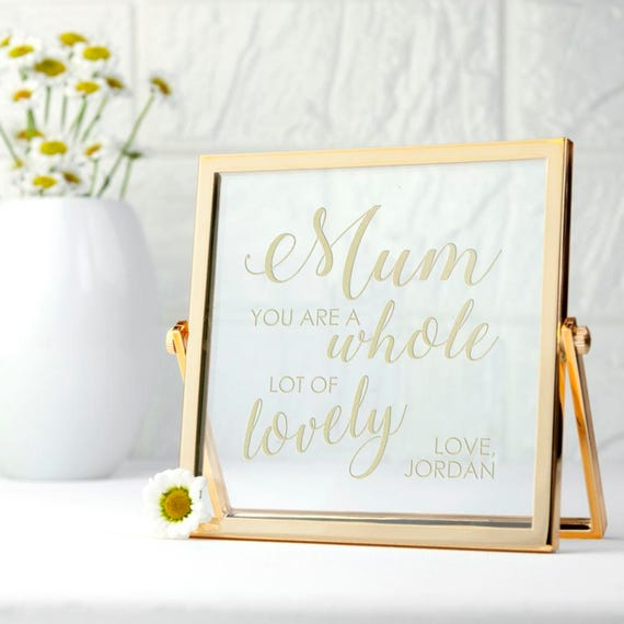 Engraved You\'re Lovely Gold Frame - Mother\'s Day Gift - To My Mom ...
