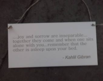 Kahlil Gibran Quote Plaque '... joy and sorrow are inseparable ...' Inspirational Engraved Wooden Sign - Unique Wall Hanging Gift
