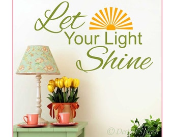 Let Your Light Shine Vinyl Decal, Bible Quote, Scripture Verse Art, Nursery Wall Decor Q-122