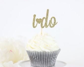 Glittery I Do Cupcake Toppers (Set of 12) | I Do Bridal Shower Decor | Engagement Party Decor | Wedding Toppers | Gold I Do Cupcake Toppers