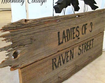 PRiMiTiVe WooDeN SiGN - LaDieS oF 3 RaVeN STReeT