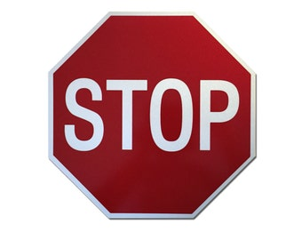 """Reflective """"Stop"""" Sign 12"""""""