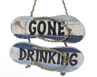 Gone Drinking Flip-Flop Sign