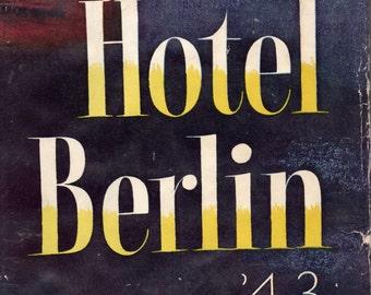 Hotel Berlin '43 by Vicki Baum