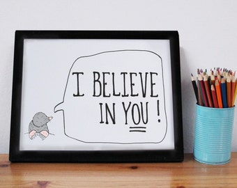 I Believe In You - Quote Print -Motivational Print - Inspirational Print - Positive Quote - new job gift - Teenagers Gift - Birthday Gift