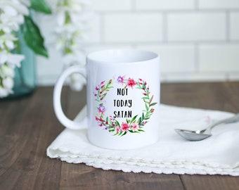 Not Today Satan Floral Mug