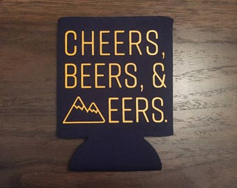 Cheers, Beers & Eers West Virginia Beverage Can Cooler