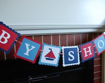 Nautical Baby Shower  Banner, Sailboat Baby Shower Banner, Sailboat Banner, Nautical Banner, Red White Blue