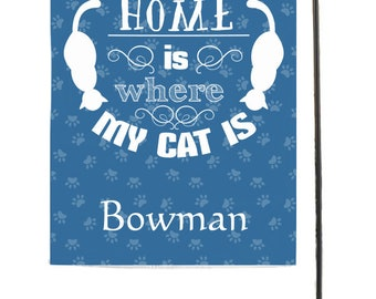 Home is Where My Cat is Garden Flag