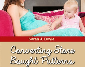 How To Convert Misses Size Store Bought Patterns Into Maternity Styles PDF downloadable pattern makeover class