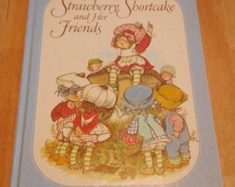 "Vintage Strawberry Shortcake children's book ""The Adventures Of Strawberry Shortcake and Her Friends"" Hardcover Book By Alexandra Wallner"