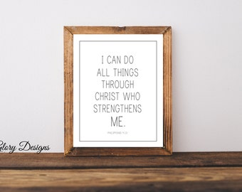 Printable, Philippians 4 sign, Bible Verse, Scripture art, Philippians 4:13, I can do all things through Christ printable, Farmhouse print