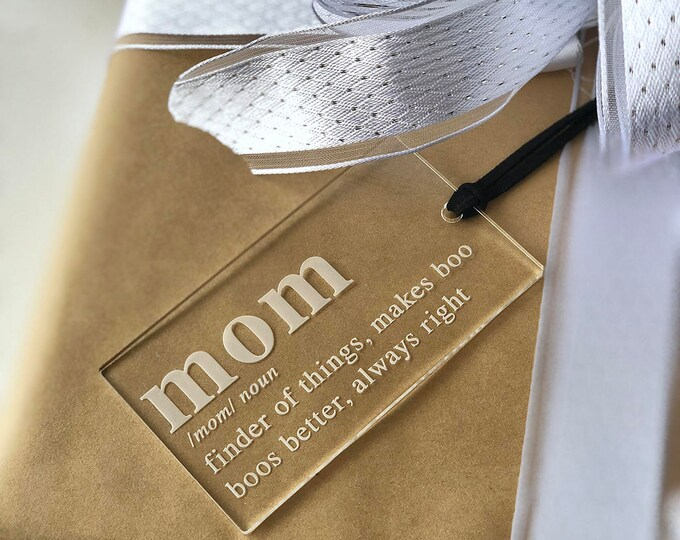 Mom Gift Tag - Acrylic or Wood