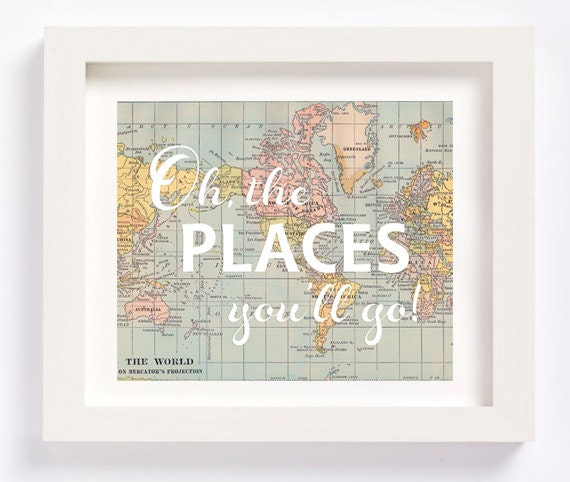 Printable World Map Oh the places you'll go Dr. Seuss
