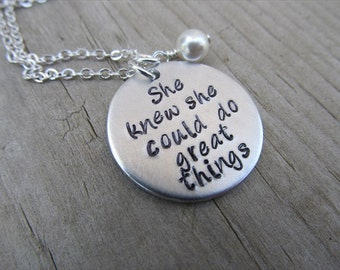 """Inspiration Necklace, Graduation Necklace- """"She knew she could do great things"""" with an accent bead of your choice- Hand-Stamped Necklace"""