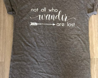 Not All Who Wander Are Lost Women's T-Shirt