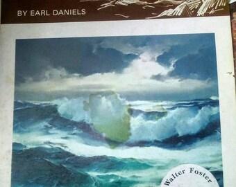 Walter Foster Seapower Painting Book- Earl Daniels