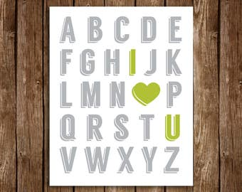 Alphabet I LOVE YOU Print - DIY Printable 8x10 (Grey & Green)