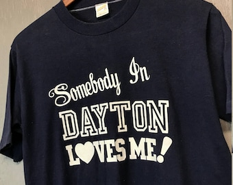 S/M vintage 80s Somebody In Dayton Ohio Loves Me t shirt * small medium