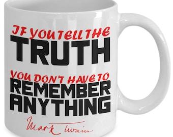 Mark Twain - If You Tell The Truth Novelty Gift Coffee Mug