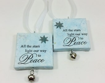 Peace Ornaments, All the Stars Light Our Way to Peace, Sparkly Inspirational Handmade Ornament