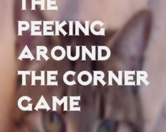 The Peeking Around the Corner Game