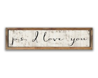p.s. i love you sign handmade signs family signs family quotes overhead door signs large family quote signs wedding signs wedding gifts