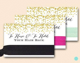 Gold Chic To Have To Hold Your Hair Back Card, Bachelorette Hair Tie Card, Team Bride Hair Ties, Bachelorette Party Favors, Team Tribe Bs46