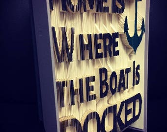 Home Is Where the Boat is Docked Book Art