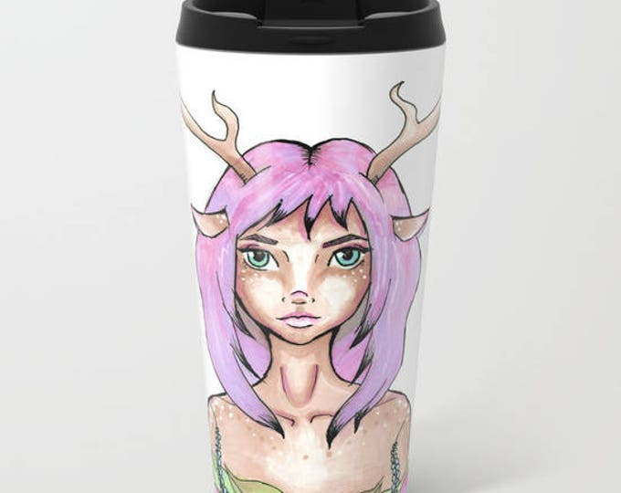 Travel Mug Metal - Hand Drawn Fantasy Art - Deer Girl - Coffee Travel Mug -  Hot or Cold - 15oz Mug - Stainless Steel - Made to Order