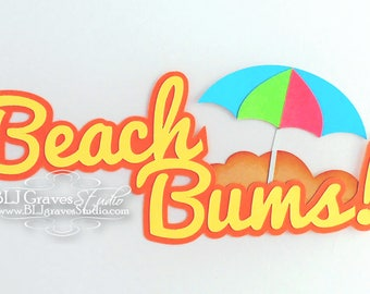 Premade Paper Piece Title Die Cut for Scrapbook Page Summer Vacation Beach Bums Handmade 15