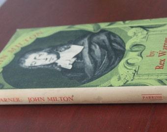 John Milton by Rex Warner. Hardback book.