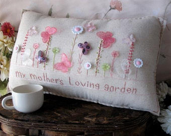 My Mother's Loving Garden Pillow (Cottage Style)