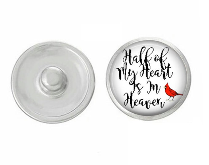 Half of My Heart is In Heaven - Wedding - Bachelorette- Custom Snap - Ginger Snaps - Magnolia and Vine - Interchangeable Snap - Handpress