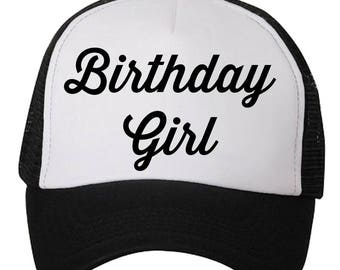Birthday Girl Hat - Trucker Hat - Birthday Girl