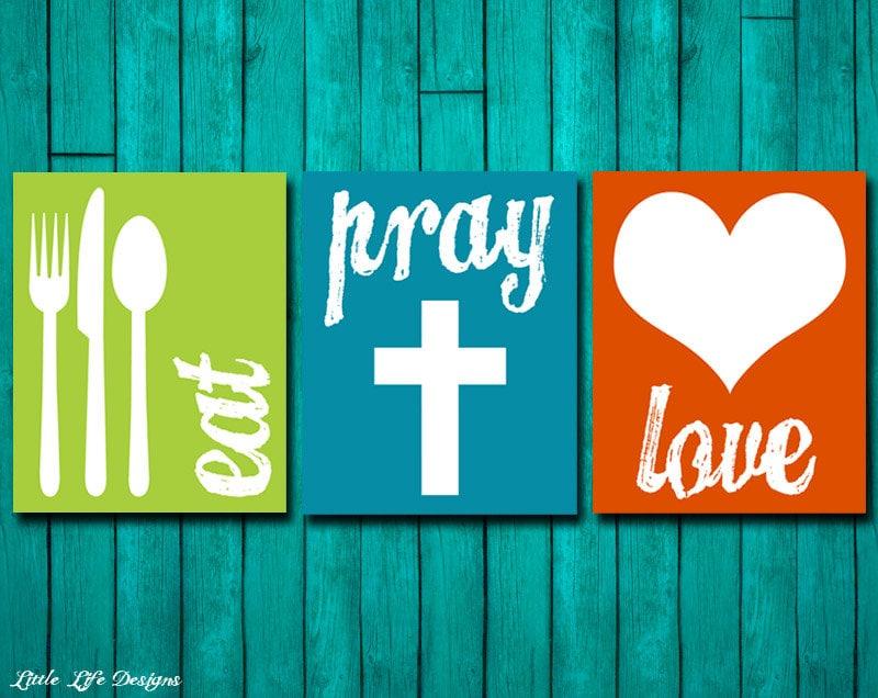 Eat Pray Love Kitchen Decor Dining Room Wall