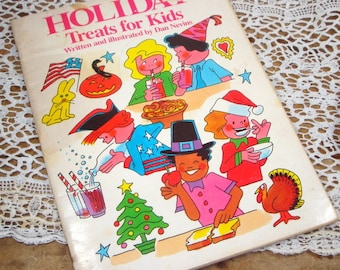 Children's Cookbook, Holiday Treats for Kids, Recipes, Cooking for Children, Weekly Reader Book, Golden Rule for Cooking, 1985  (173-14)