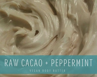 Raw Cacao + Peppermint Whipped Body Butter, Vegan Body Butter