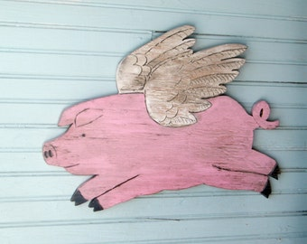 Flying Pig Sign When Pigs Fly Wooden Folk Art Style BBQ Sign Country Sign